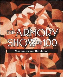 The Armory Show at 100 : modernism and revolution