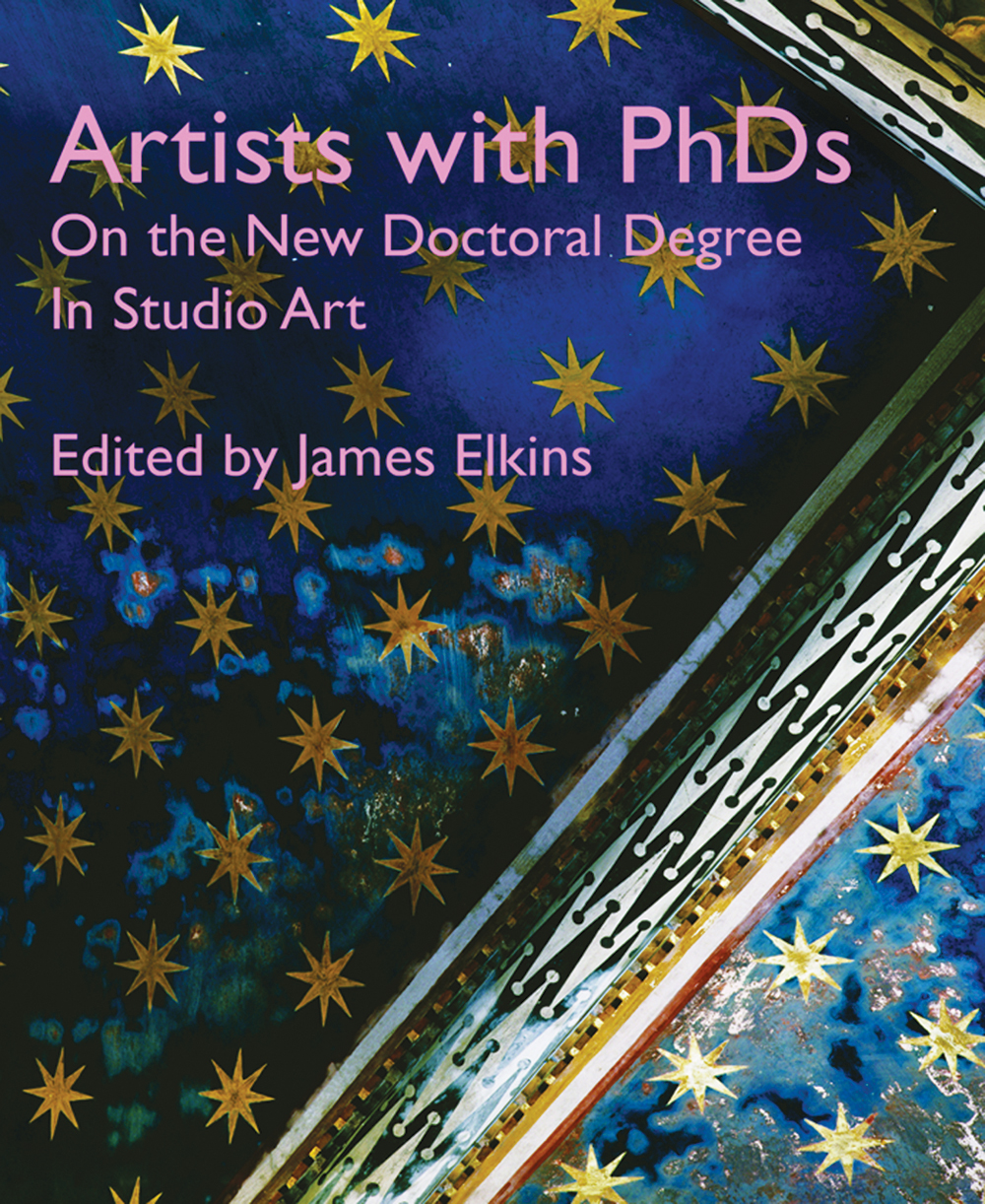 Artists with PhDs : on the  new doctoral degree in studio art