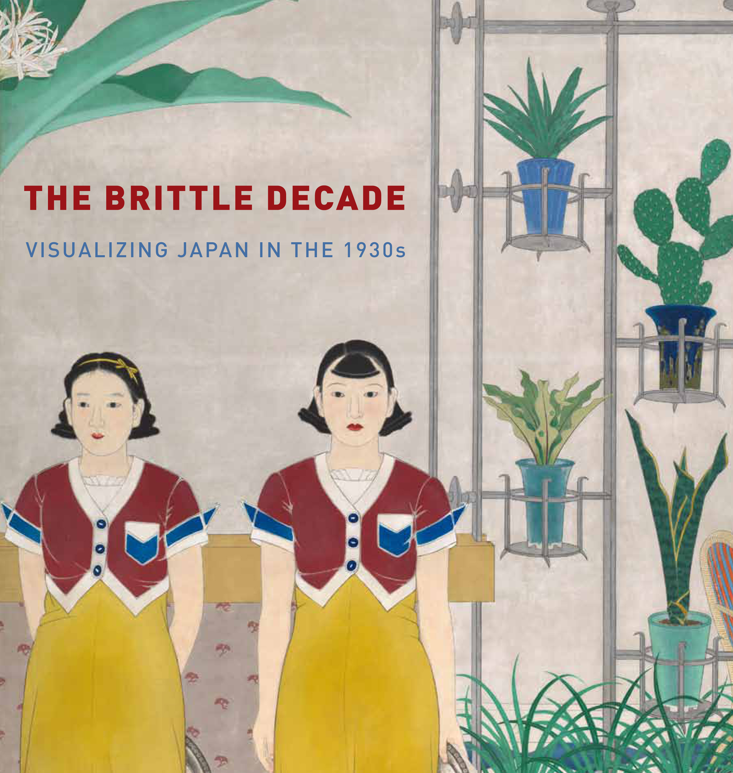 The brittle decade : visualizing Japan in the 1930s