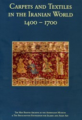 Carpets and textiles in the Iranian World 1400-1700