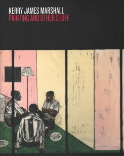 Kerry James Marshall : painting and other stuff