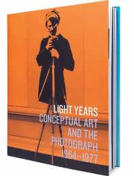 Light years : conceptual art and the photograph, 1964-1977