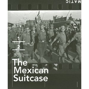 Mexican Suitcase : the rediscovered Spanish Civil War negatives of Capa, Chim and Taro