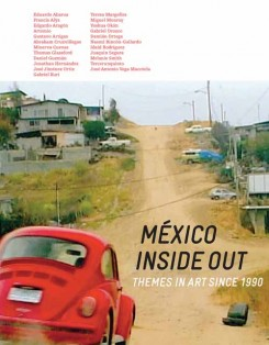 México inside out : themes in art since 1990