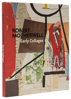 Robert Motherwell : early collages