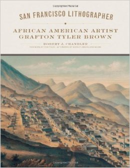 San Francisco lithographer : African American artist Grafton Tyler Brown