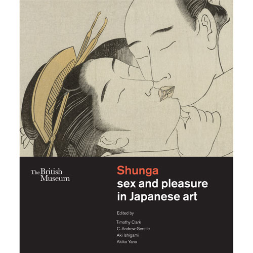 Shunga : sex and pleasure in Japanese art