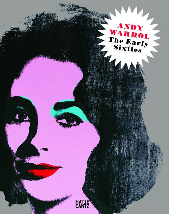 Andy Warhol : the early sixties : paintings and drawings, 1961-1964