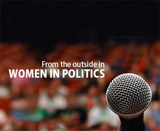 Image for Listen to our new Podcast: From the Outside In: Women in Politics