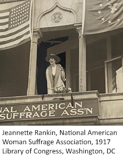 Photo of Jeannette Rankin speaking from the National American Women Suffrage Association, 1917, Library of Congress, Washington DC