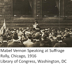 Photo of Mabel Vernon speaking at Suffrage Rally, Chicago, 1916, from the Library of Congress, Washington DC
