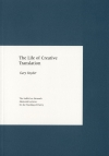 cover of: The Life of Creative Translation