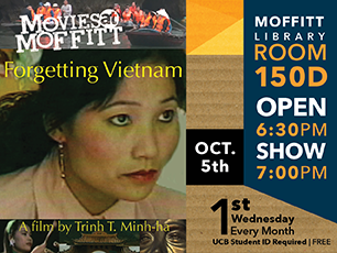 Movies @ Moffitt 10/5/16: Forgetting Vietnam