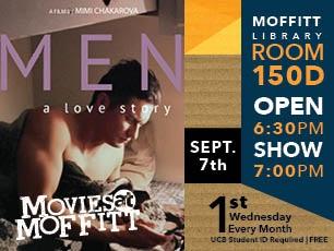 Movies @ Moffitt Sept. 7 - Men: A Love Story